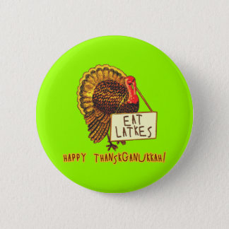 Happy Thanksganukkah EAT LATKES Pinback Button