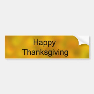 Happy Thanksgiving! Bumper Stickers