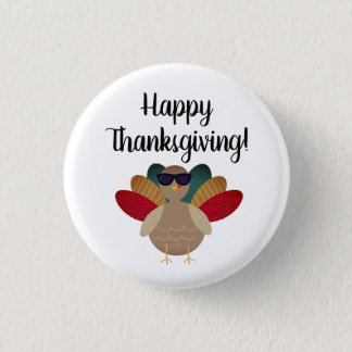 """Happy Thanksgiving!"" Button with Turkey"