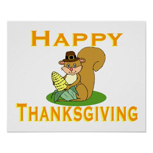Happy Thanksgiving Chipmunk With Corn Poster