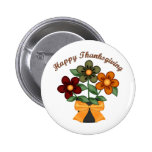 Happy Thanksgiving Flower Pot Gifts and Tees Button