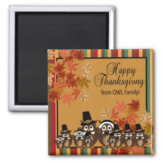Happy Thanksgiving from OWL Family Magnet