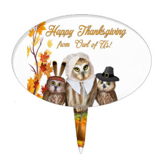 HAPPY THANKSGIVING FROM OWL OF US! CAKE TOPPER