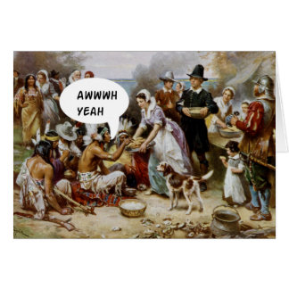 Happy Thanksgiving Humor Funny Silly Card