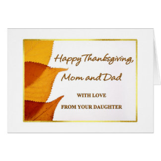 Happy Thanksgiving Mom and Dad from Daughter Card