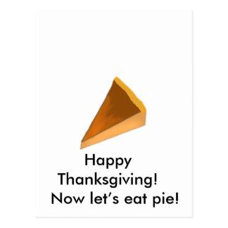 Happy Thanksgiving! Now let's eat pie! Postcard
