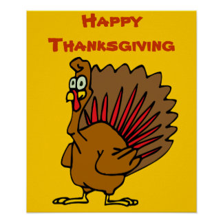 Happy Thanksgiving Silly Turkey Poster