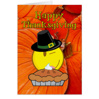 Happy Thanksgiving -Smiley Face Pilgrim, Pie Card