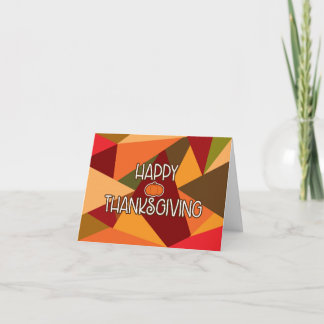 HAPPY THANKSGIVING Triangles Fall Greeting Card