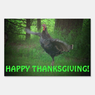 Happy Thanksgiving  Wild Turkey Sign