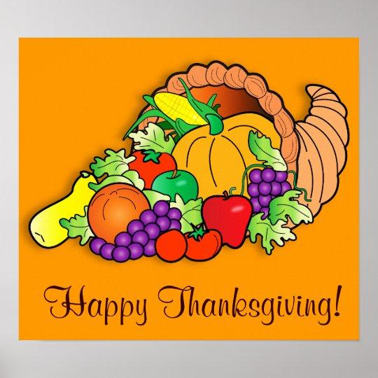 Happy Thanksgiving with Cornucopia Poster | Zazzle.com