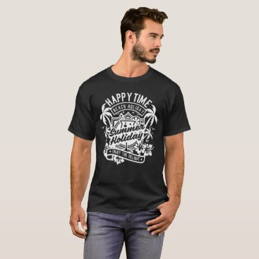 Beach Themed Happy Time T-Shirt