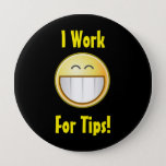 "Happy Tip Button<br><div class=""desc"">This button stands out and takes the edge off of asking for tips with a fun and goofy grin!</div>"