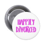 Happy To Be Divorced Female Pinback Button
