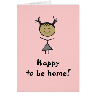 Happy to be home! card