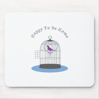Happy to be Home Mouse Pad