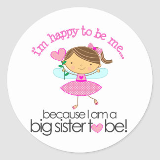Happy to be me Big Sister pink fairy Classic Round Sticker