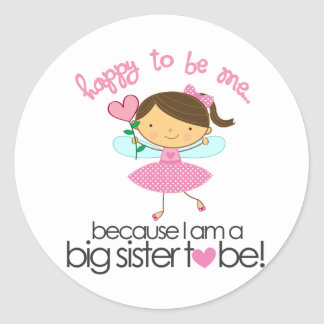 Happy To Be Me Fairy Big Sister T-shirt Classic Round Sticker