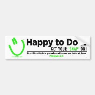 Happy to Do It Car Bumper Sticker