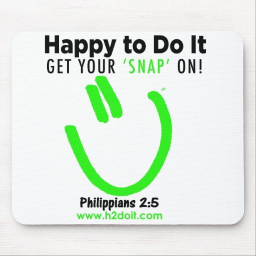 Happy to Do It Mousepad