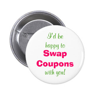 Happy to Swap Coupons Button Pins - Pink and Green