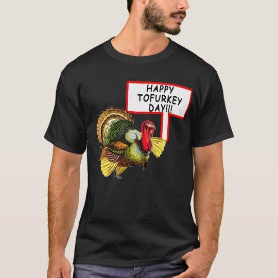 Happy Tofurkey Day! Funny Thanksgiving T shirt
