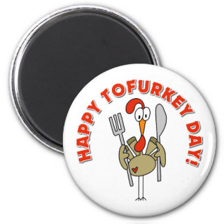 Happy Tofurkey Day Gift 2 Inch Round Magnet