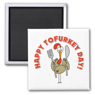 Happy Tofurkey Day Gift 2 Inch Square Magnet