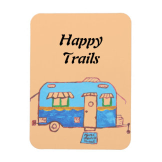 Happy Trails 2 Magnet