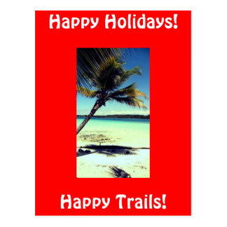 Happy Trails!, Happy Holid... Postcards