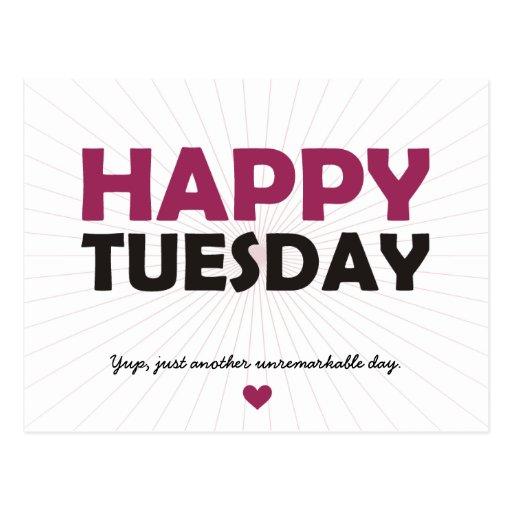 Happy Tuesday Postcard | Zazzle