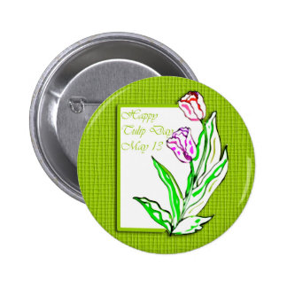 Happy Tulip Day May 13 Button