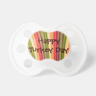 Happy Turkey Day Baby Pacifier