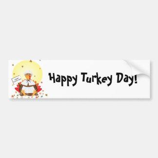 Happy Turkey Day! Bumper Sticker