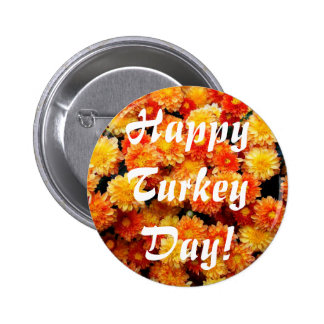Happy Turkey Day! Button