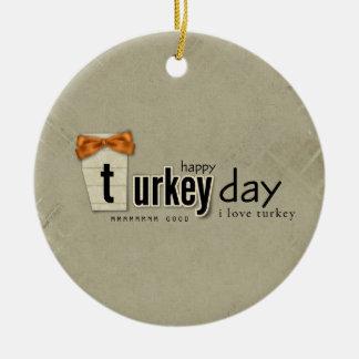 happy Turkey Day Ceramic Ornament