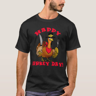 Happy Turkey Day T shirts, Hoodies, Sweats T-Shirt