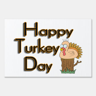 Happy Turkey Day Thanksgiving Lawn Sign