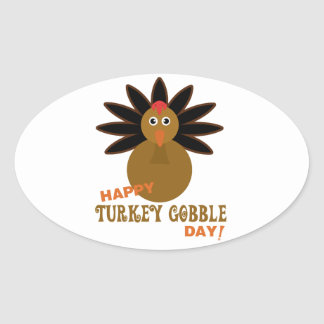 Happy Turkey Gobble Day Thanksgiving Oval Sticker