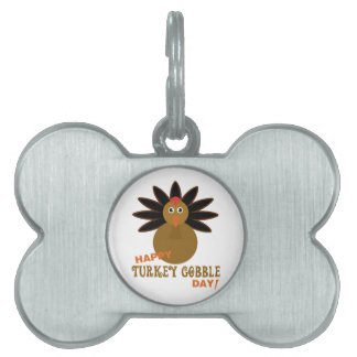 Happy Turkey Gobble Day Thanksgiving Pet ID Tag