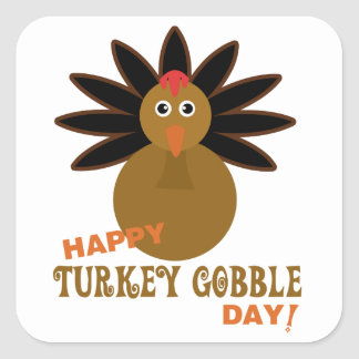 Happy Turkey Gobble Day Thanksgiving Square Sticker