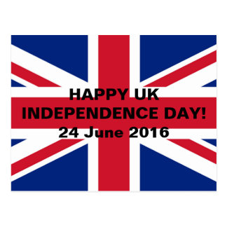 Happy UK Independence Day! 24 June 2016 Postcard