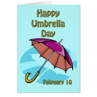 Happy Umbrella Day February 10 Card