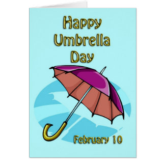 Happy Umbrella Day February 10 Greeting Cards