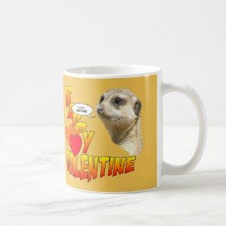 Happy Valentine Writing Meerkat Mug Customizable