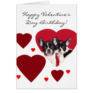 Happy Valentine's Birthday French Bulldogs card