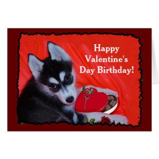 Happy Valentineu0026#39;s Day Birthday Husky Greeting Card