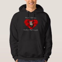 Happy Valentine's Day Cowboys and Cowgirls-t-shirt Hoodie