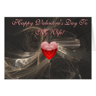 Happy Valentine's Day For My Wife Card 2