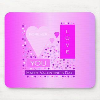 Happy Valentine's Day Forever Love Hearts Pink Mouse Pad